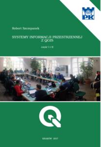 Podręcznik: Robert Szczepanek, Systemy informacji przestrzennej z QGIS - część I i II, wydanie 2017