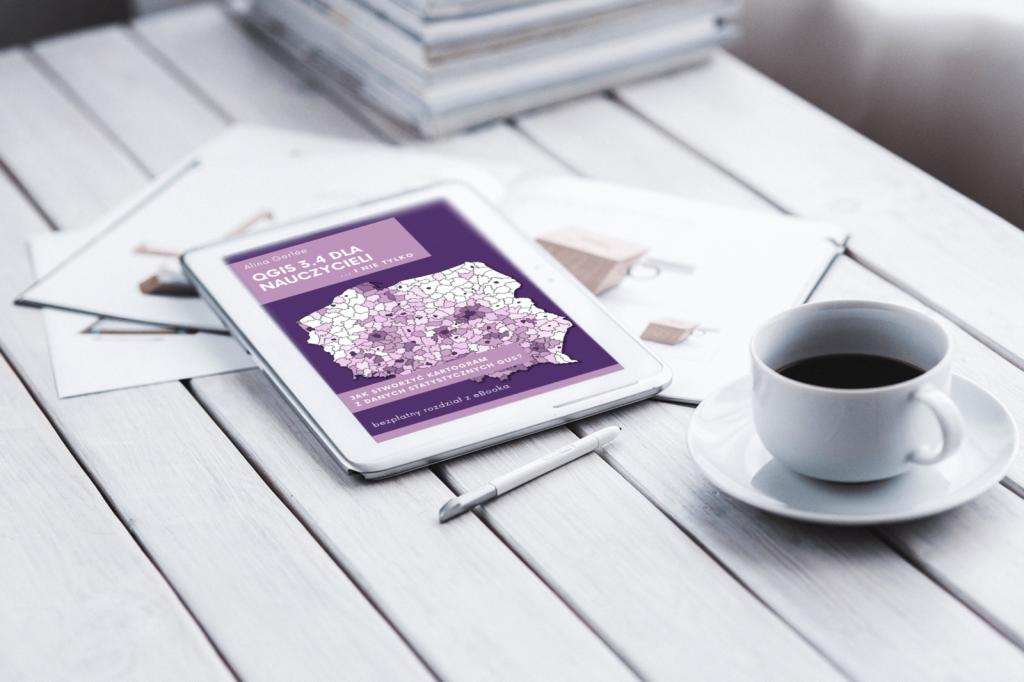 """Bezpłatny rozdział ebooka """"QGIS 3.4 dla nauczycieli"""" do pobrania. GIS w szkole."""