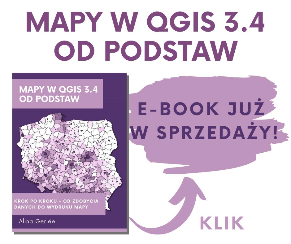 Mapy w QGIS 3.4 od podstaw - podręcznik [e-book]